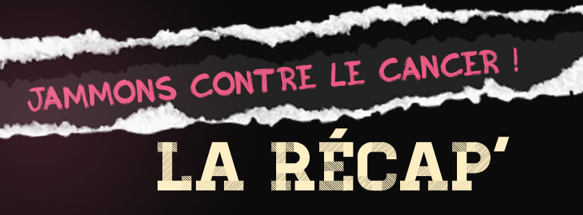 [Recap] Match : Jammons contre le Cancer 2014
